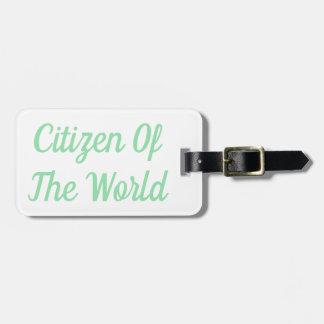 Etiqueta De Bagagem Cidadão do Tag da bagagem do mundo