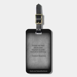 Etiqueta De Bagagem Citações de Teddy Roosevelt - ausência & morte