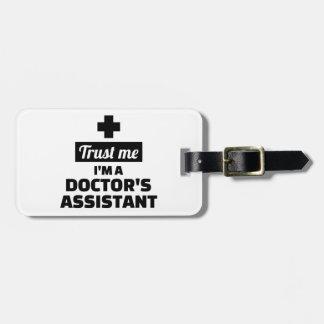 Etiqueta De Bagagem Confie que eu mim é o assistente de um doutor