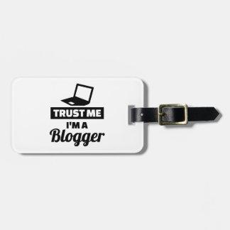 Etiqueta De Bagagem Confie que eu mim é um blogger