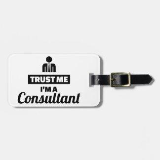 Etiqueta De Bagagem Confie que eu mim é um consultante