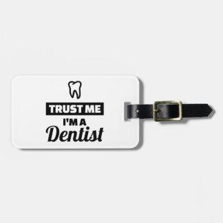 Etiqueta De Bagagem Confie que eu mim é um dentista