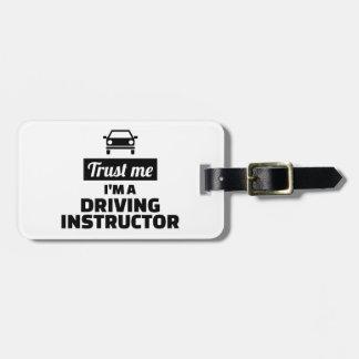 Etiqueta De Bagagem Confie que eu mim é um instrutor de condução