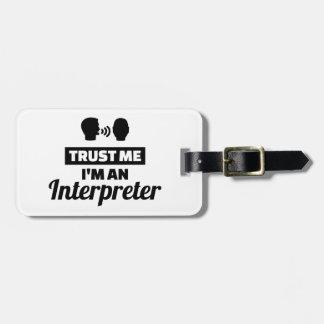 Etiqueta De Bagagem Confie que eu mim é um intérprete