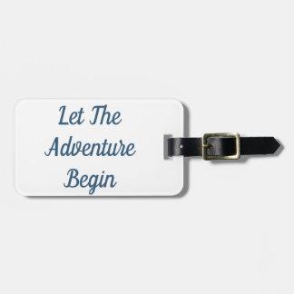 Etiqueta De Bagagem Deixe a aventura começar o Tag da bagagem