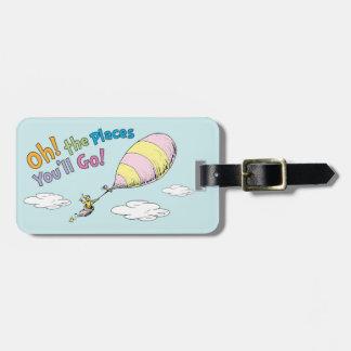 Etiqueta De Bagagem Dr. Seuss   oh! Os lugares você irá!
