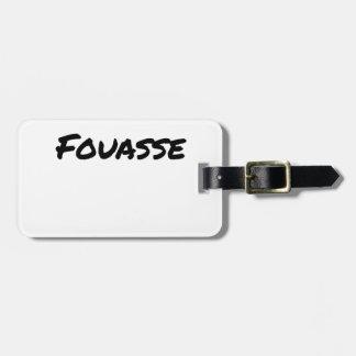 Etiqueta De Bagagem ERA um FOUASSE - Jogos de palavras-François Cidade