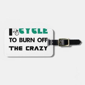 Etiqueta De Bagagem Eu dou um ciclo para consumir a louca, bicicleta