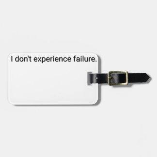 Etiqueta De Bagagem Eu não experimento a falha
