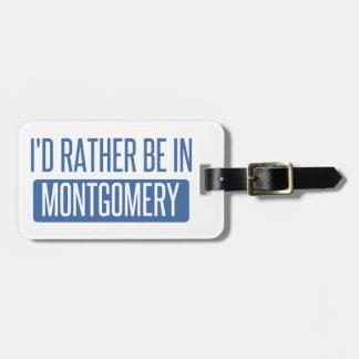 Etiqueta De Bagagem Eu preferencialmente estaria em Montgomery