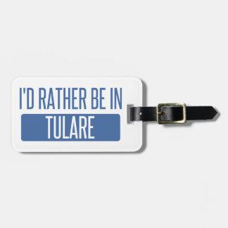 Etiqueta De Bagagem Eu preferencialmente estaria em Tulare