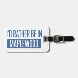 Etiqueta De Bagagem Eu preferencialmente estaria no Maplewood