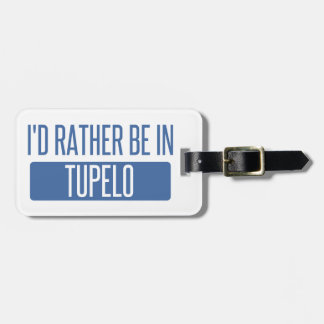 Etiqueta De Bagagem Eu preferencialmente estaria no Tupelo