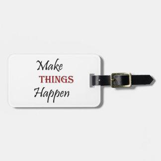 Etiqueta De Bagagem Faça coisas acontecer