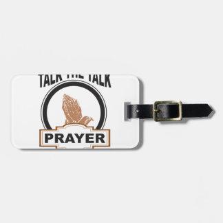 Etiqueta De Bagagem fale a oração da conversa yeah