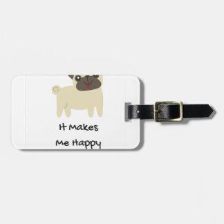 Etiqueta De Bagagem Faz-me o Pug feliz