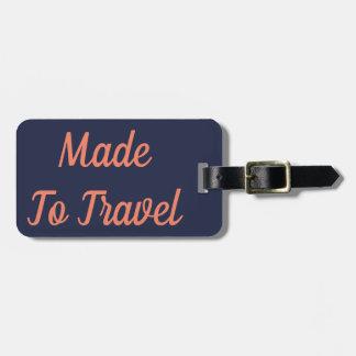 Etiqueta De Bagagem Feito para viajar Tag da bagagem
