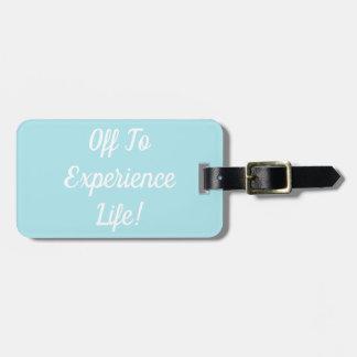 Etiqueta De Bagagem Fora de para experimentar o Tag da bagagem da vida