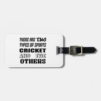 Etiqueta De Bagagem Há dois tipos de esportes cricket e outro