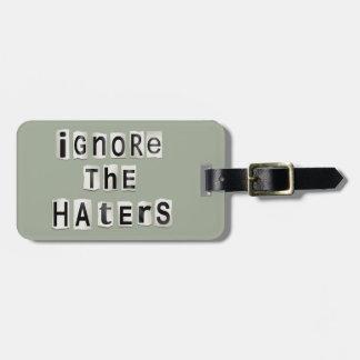 Etiqueta De Bagagem Ignore os haters.
