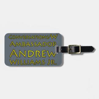 Etiqueta De Bagagem Jr. das conversações w/Ambassador Andrew Williams
