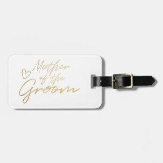 Etiqueta De Bagagem Mãe do noivo - o falso do ouro foil