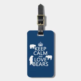 Etiqueta De Bagagem Mantenha a calma e ame ursos (em todas as cores)