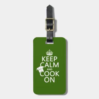 Etiqueta De Bagagem Mantenha a calma e cozinhe-a sobre