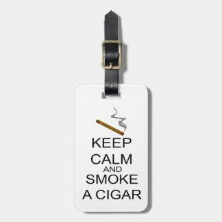 Etiqueta De Bagagem Mantenha a calma e fume um charuto