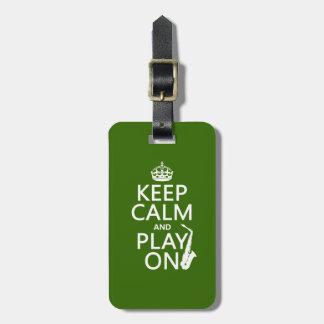 Etiqueta De Bagagem Mantenha a calma e o jogo em (saxofone) (alguma