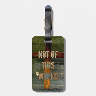 """Etiqueta De Bagagem """"Não cristão feito sob encomenda deste mundo"""""""