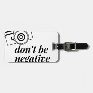 Etiqueta De Bagagem Não seja camisa negativa da fotografia