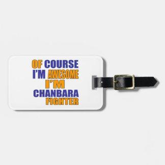 Etiqueta De Bagagem Naturalmente eu sou lutador de Chanbara
