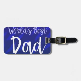 Etiqueta De Bagagem O melhor pai do mundo