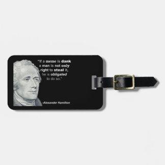 Etiqueta De Bagagem O Meme húmido de Alexander Hamilton - Tag da