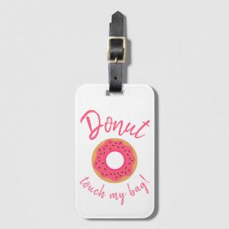 Etiqueta De Bagagem O toque da rosquinha meus rosa e chocolate do saco