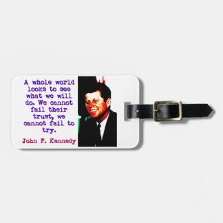 Etiqueta De Bagagem Olhares inteiros de um mundo - John Kennedy
