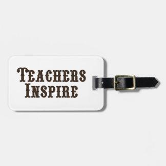 Etiqueta De Bagagem Os professores inspiram