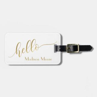 """Etiqueta De Bagagem Ouro na moda """"olá!"""" nome personalizado"""