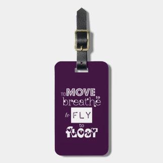Etiqueta De Bagagem Para voar para flutuar citações