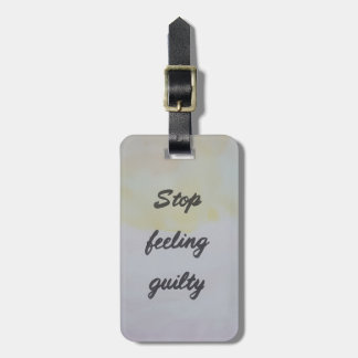 Etiqueta De Bagagem Pare de sentir culpado