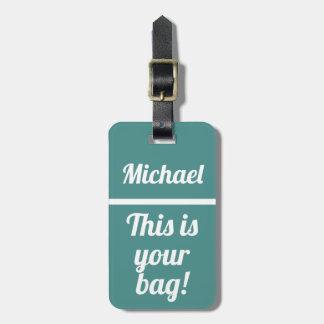 Etiqueta De Bagagem Personalizou isto é seu Tag engraçado da bagagem
