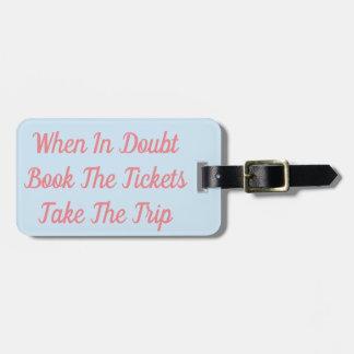 Etiqueta De Bagagem Registre em caso de dúvida os bilhetes tomam a