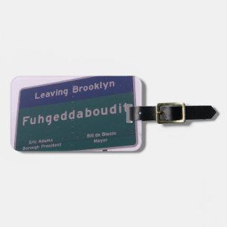 Etiqueta De Bagagem Saindo de Brooklyn New York Fuhgeddaboudit