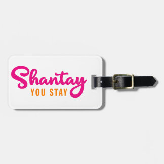 Etiqueta De Bagagem Shantay, você permanece