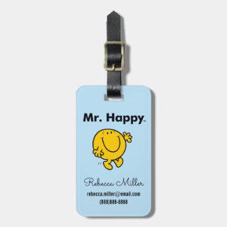 Etiqueta De Bagagem Sr. Feliz Ser Sempre Feliz do Sr. Homem  