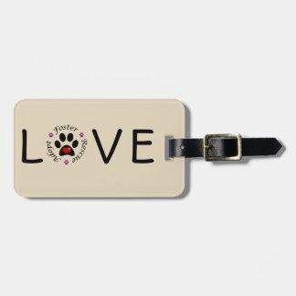 Etiqueta De Bagagem Tag animal da bagagem do amor do salvamento