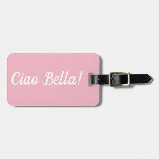 Etiqueta De Bagagem Tag da bagagem do Ciao Bella