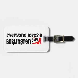 Etiqueta De Bagagem Todos ama uma menina de Burlington