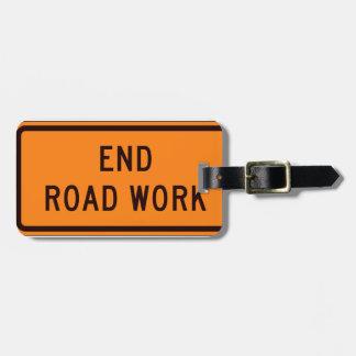 Etiqueta De Bagagem Trabalho de estrada da extremidade agora!
